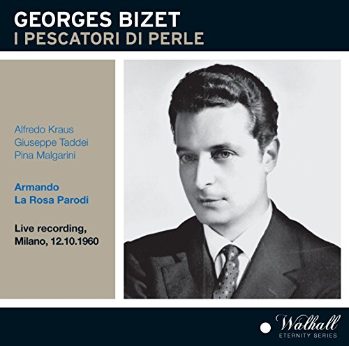 Bizet: Les pêcheurs de perles (Sung in Italian) [Recorded 1960] [Live]
