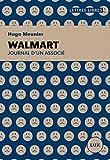 Walmart: Journal d'un associé (French Edition)