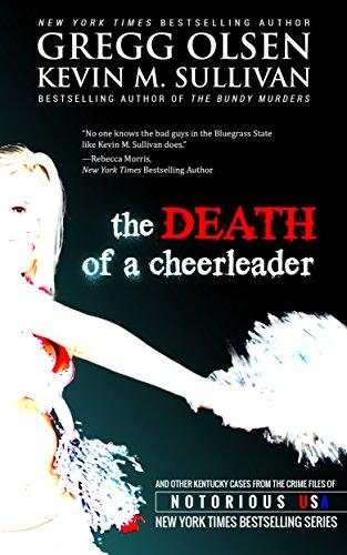 Death of a Cheerleader: (Kentucky, Notorious USA series) (English Edition)