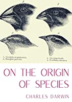 On the Origin of Species: A work of scientific literature by Charles Darwin which is considered to be the foundation of evolutionary biology and introduced the scientific theory that populations evolve over the course of generations through a process of n