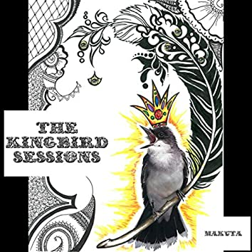 The Kingbird Sessions
