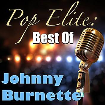Pop Elite: Best Of Johnny Burnette