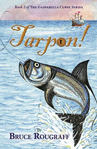 Tarpon! (The Gasparilla Curse) (The Gasparilla Curse Series Book 2) (English Edition)