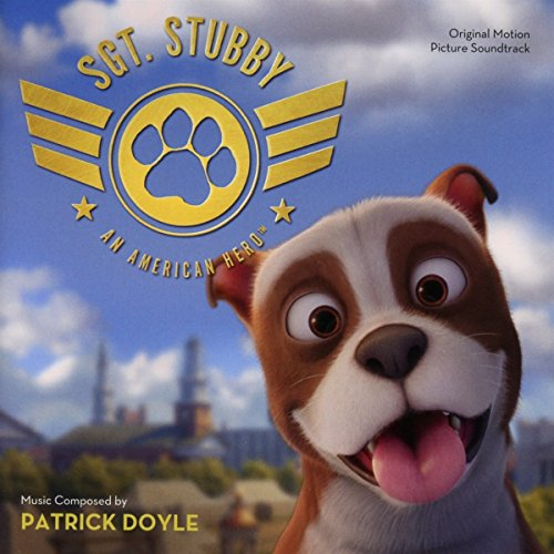 Sgt. Stubby: An American Hero - Original Motion Picture Soundtrack