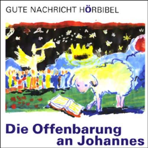 Die Offenbarung an Johannes     Gute Nachricht Hörbibel              By:                                                                                                                                 N.N.                               Narrated by:                                                                                                                                 Manfred Steffen                      Length: 1 hr and 58 mins     Not rated yet     Overall 0.0