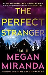 The Perfect Stranger by Megan Miranda book cover with house in the night