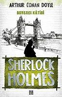 Sherlock Holmes - Borsaci Katibi