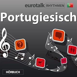 EuroTalk Rhythmen Portugiesisch                   Autor:                                                                                                                                 EuroTalk Ltd                               Sprecher:                                                                                                                                 Fleur Poad                      Spieldauer: 1 Std.     2 Bewertungen     Gesamt 4,0