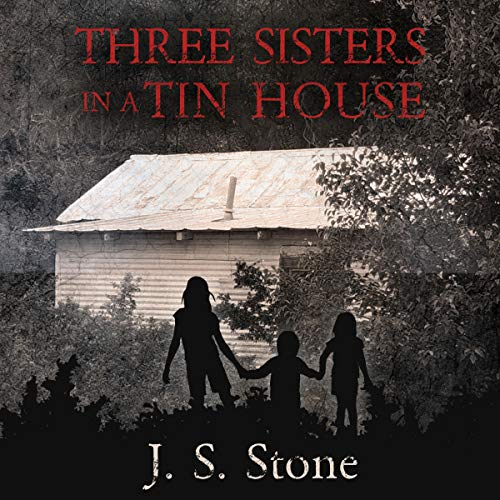 Page de couverture de Three Sisters in a Tin House