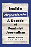 Image of Inside Broadside: A Decade of Feminist Journalism (A Feminist History Society Book)