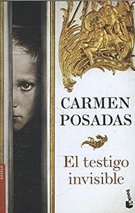 El testigo invisible par Carmen Posadas