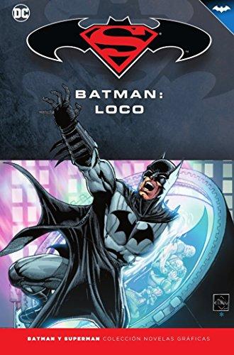 Batman y Superman - Colección Novelas Gráficas número 26: Batman: Loco
