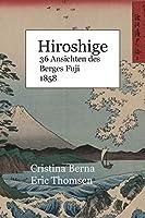 Hiroshige 36 Ansichten des Berges Fuji 1858
