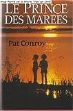 Le prince des marées. - France Loisirs - 01/01/1988