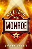Meeting Ms. Monroe (English Edition)