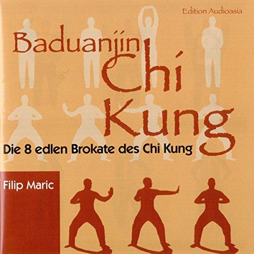 Baduanjin Chi Kung. Die 8 edlen Brokate des Chi Kung Titelbild