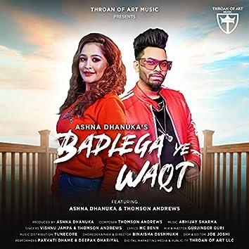 Badlega Ye Waqt