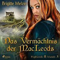 Das Vermächtnis der MacLeods Hörbuch
