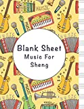 blank sheet music for sheng: music manuscript paper, clefs notebook, composition notebook, blank sheet music compositio, (8.5 x 11 in) 110 pages, 110 ... | gifts standard for students / professiona