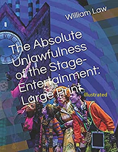 The Absolute Unlawfulness of the Stage-Entertainment Illustrated (English Edition)