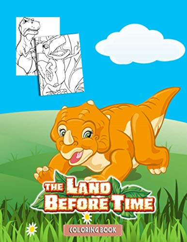 The Land Before Time Coloring Book: Great Coloring Book for Kids and Fans – GIANT 110 Pages with High Quality Images