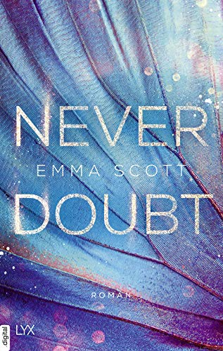 Never Doubt von [Emma Scott, Inka Marter]
