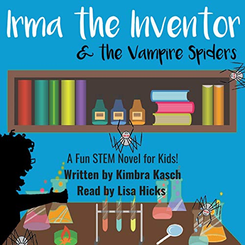 Irma the Inventor & the Vampire Spiders, Volume 1 audiobook cover art