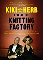 Kiki & Herb at the Knitting Factory [DVD] [Import]