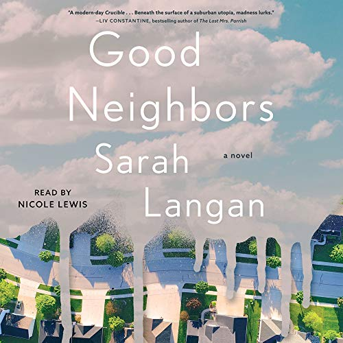 Good Neighbors Audiobook By Sarah Langan cover art