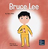 Bruce Lee: A Kid's Book About Pursuing Your Passions (Mini Movers and Shakers)
