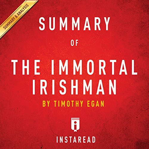 Summary of The Immortal Irishman by Timothy Egan | Includes Analysis audiobook cover art