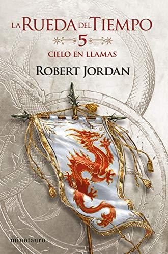 La Rueda del Tiempo nº 05/14 Cielo en Llamas (Biblioteca Robert Jordan)