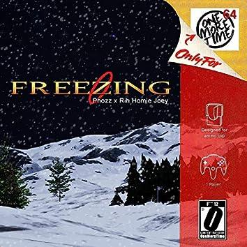 Freezing (feat. Rih Homie & Phozz)