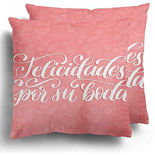 Butlerame Throw Pillowcover Packung mit 2 Felicidades Por Su Boda Übersetzt aus dem Spanischen Satz Herzlichen Glückwunsch zu Ihrer Hochzeit auf Pink 18X18 Zoll