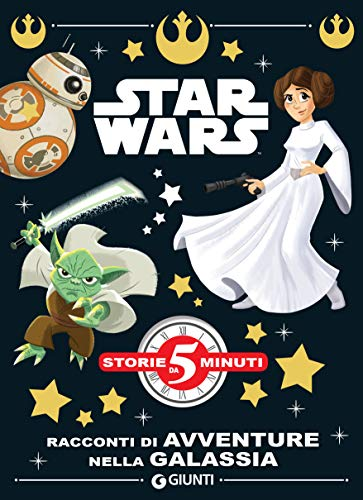 Lucas, - Star Wars. Racconti di avventure nella galassia  (2018)