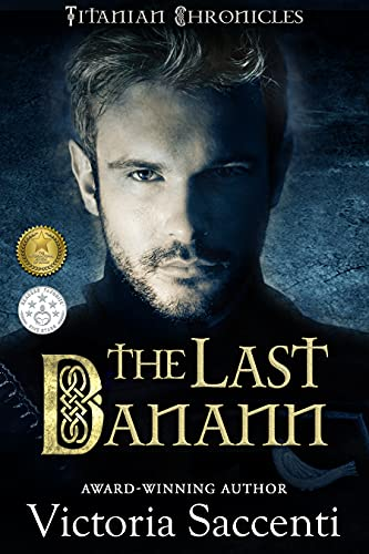 The Last Danann: Titanian Chronicles 2 by [Victoria Saccenti]