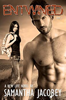 Entwined (A New Life Book 3) by [Samantha Jacobey, Nicolene Lorette Designs]