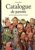 Catalogue de parents pour les enfants qui veulent en changer