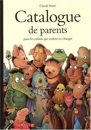 Catalogue de parents pour les enfants qui veulent en changer - Collection automne-hiver-printemps-été
