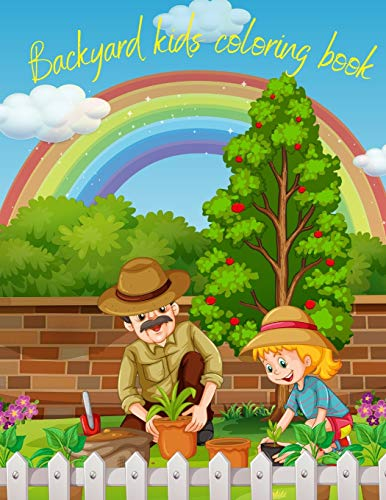 Backyard Kids Coloring Book: Childhood and Treehouse