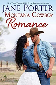 Montana Cowboy Romance (Wyatt Brothers of Montana Book 1) by [Jane Porter]