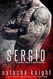 Sergio: a Dark Mafia Romance (Benedetti Brothers Book 3) (English Edition)