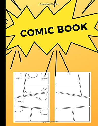 Comic Book: Art and Drawing Blank Comic Strips, Great Gift for Creative Kids | Yellow Fade