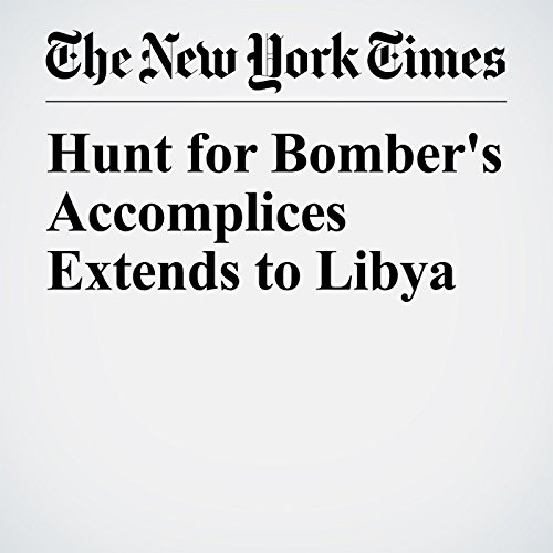 Hunt for Bomber's Accomplices Extends to Libya copertina