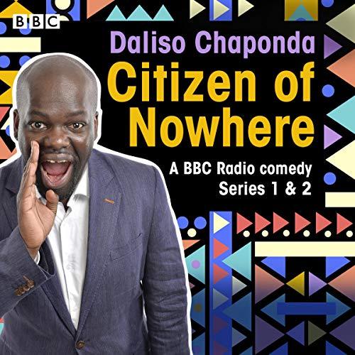 Daliso Chaponda: Citizen of Nowhere cover art