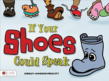 If Your Shoes Could Speak