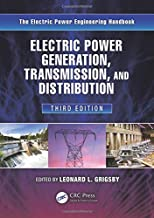 Electric Power Generation, Transmission, and Distribution (Electric Power Engineering Series)