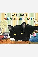 Monsieur chat ! Hardcover
