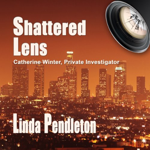 Couverture de Shattered Lens: Catherine Winter, Private Investigator