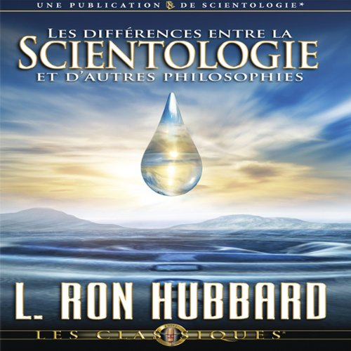 Les Différences Entre la Scientologie et D'autres Philosophies [Differences Between Scientology & Other Philosophies] audiobook cover art